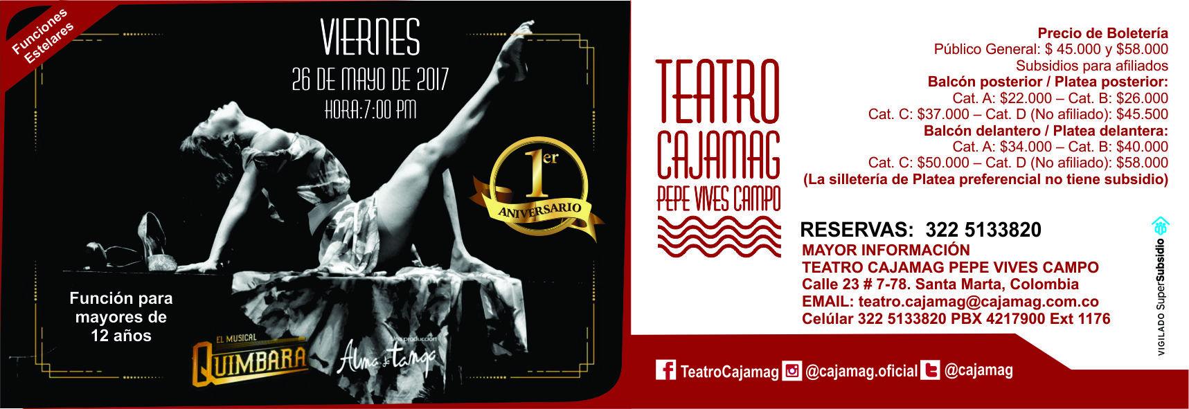 Invitación al evento de primer aniversario, con el musical Quimbara.