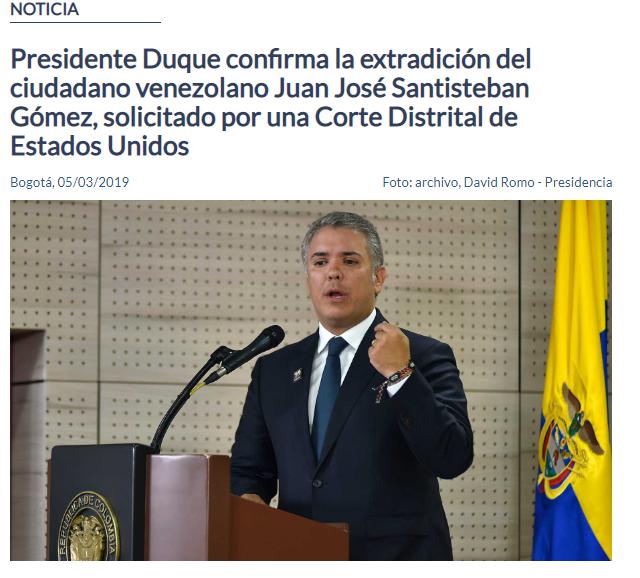 Presidente Iván Duque autoriza la extradición de Santisteban Gómez, quien tendría nexos con Nicolás Maduro