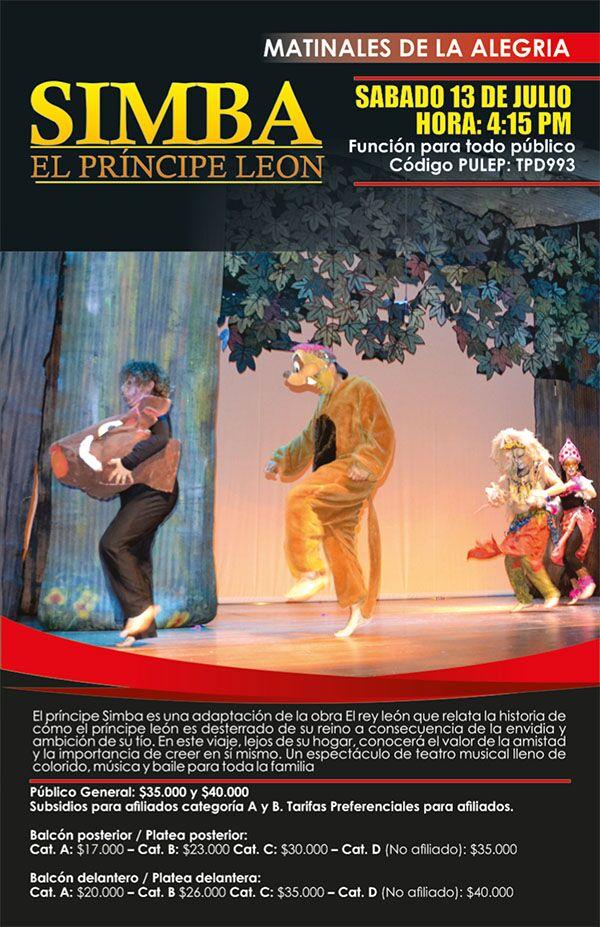 Obra Simba el Príncipe León, el sábado 13 de julio
