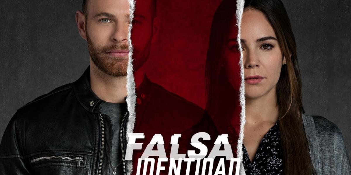 La serie mexicana 'Falsa Identidad' llega este martes a las