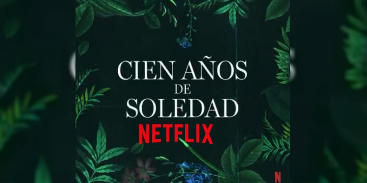Cien años de soledad en Netflix