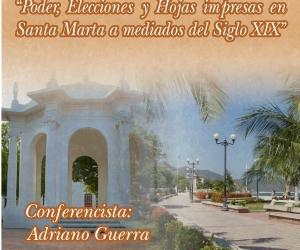 Tertulia: Poder, elecciones y hojas impresas en Santa Marta